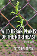 Wild Urban Plants of the Northeast cover
